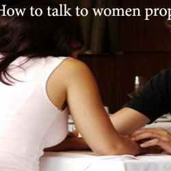 Girl's perspective: How to talk to women properly