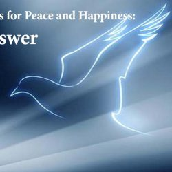 Looking to Wrong Places for Peace and Happiness: Jesus is The Answer