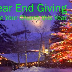 Increase Year End Giving at Your Church this Year