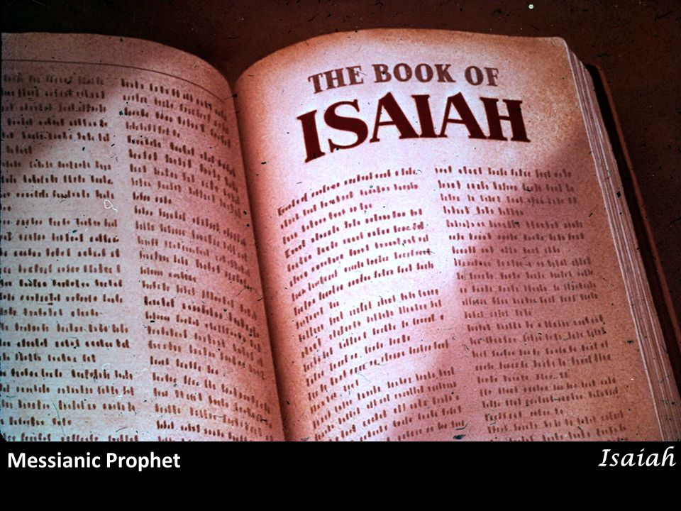 The Book of the Isaiah.
