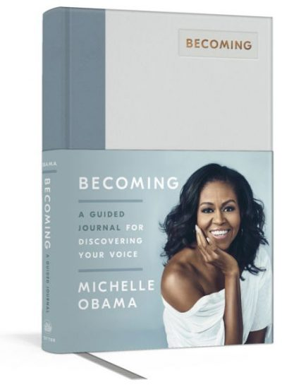 "Just Announced: Michelle Obama's New Book ""Becoming: A Guided Journal for Discovering Your Voice"""