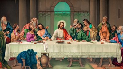 The Last Supper of Our Lord