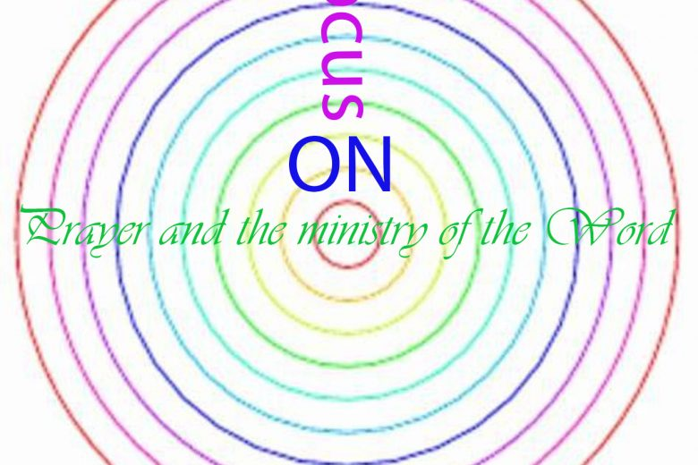 As a Christian, it is important to focus on the most important things....prayer and the ministry of the word.