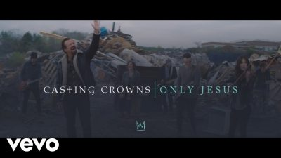 Casting Crowns - Only Jesus (Official Music Video)