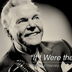 If I Were the Devil - Paul Harvey (Good Audio)