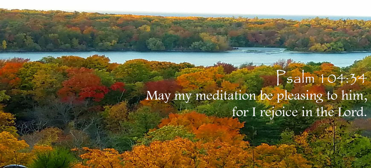 Rejoice in the Lord! Saturday, 10 October 2020 Daily Devotion (Image Fall in Winconsin)